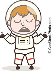 Cartoon Spaceman Behaving Like Don't Know Anything Vector ...
