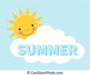 Cartoon summer background. Sun. Cloud. Design concept with happy smiley sun