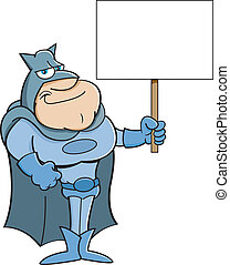 Cartoon super hero holding a sign.
