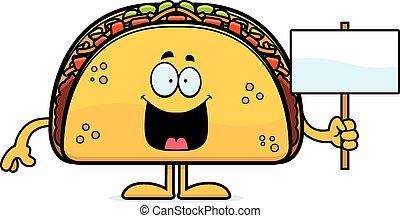 Cartoon Taco Sign - A cartoon illustration of a taco holding...