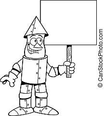 Cartoon tin man holding a sign.