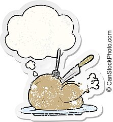 cartoon turkey and thought bubble as a distressed worn sticker