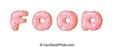Cartoon vector illustration donut and word FOOD. Hand drawn...