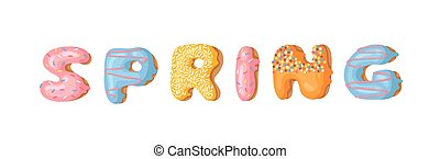 Cartoon vector illustration donut and word SPRING. Hand...