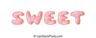 Cartoon vector illustration donut and word SWEET. Hand drawn...
