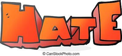 cartoon word Hate