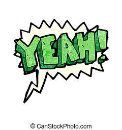 cartoon yeah! shout with speech bubble