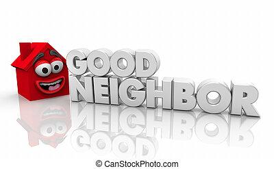 casa, provechoso, bueno, vecino, palabra, ilustración, 3d