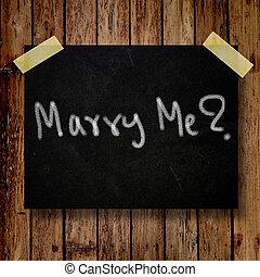 casar, mí, en, mensaje, nota, con, de madera, plano de fondo