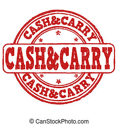 Cash and carry stamp - Cash and carry grunge rubber stamp on...