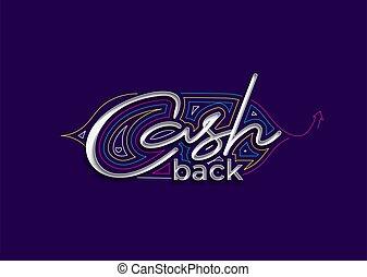 Cash Back Calligraphic 3d Style Text Vector illustration Design.