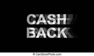 Cash Back Glitch Effect Text Digital TV Distortion 4K Loop...
