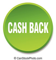cash back green round flat isolated push button
