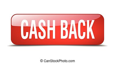cash back red square 3d realistic isolated web button