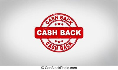 Cash Back Signed Stamping Text Wooden Stamp Animation. Red Ink on Clean White Paper Surface Background with Green matte Background Included.