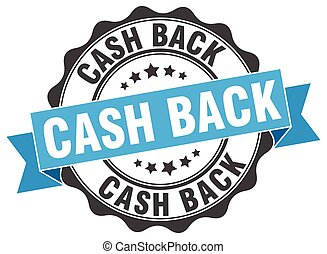 cash back stamp. sign. seal