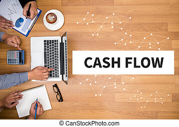 CASH FLOW CONCEPT Business team hands at work with financial...