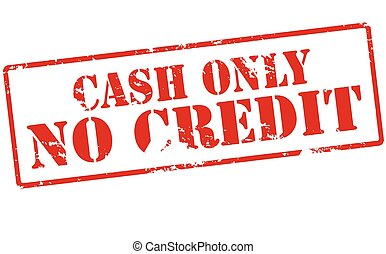 Cash only no credit