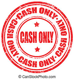 Cash Only-stamp - Grunge rubber stamp with text Cash...