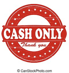 Cash only - Stamp with text cash only inside, vector ...