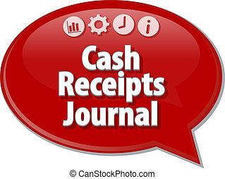 Cash Receipts Journal Business term speech bubble illustration