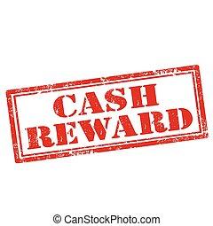 Cash Reward - Grunge rubber stamp with text Cash...