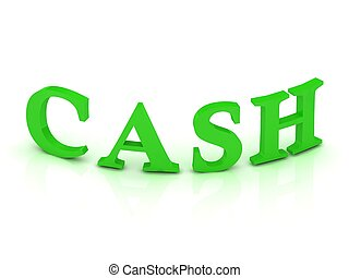 CASH sign with green letters