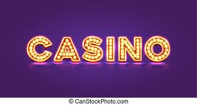 Casino neon signboard, text banner.