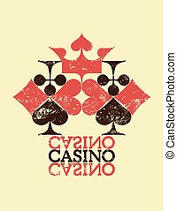 Casino vintage grunge style poster. Card suits composition. Retro vector illustration.