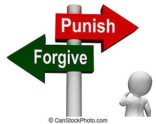 castigar, perdonar, o, poste indicador, perdón, castigo,...