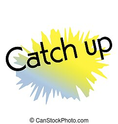 catch up stamp on white