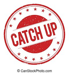 CATCH-UP stamp sign text word logo red.
