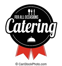 Catering label or sign on white background, vector...