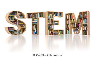 caule, educação, concept., bookshelvs, com, livros, em, a, forma, de, texto, stem., ciência, tecnologia, engenharia, matemática, educação