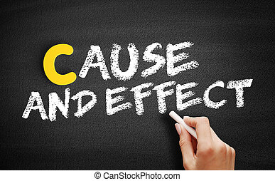 Cause and Effect text on blackboard