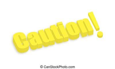 Caution 3d Text