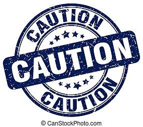 caution blue grunge round vintage rubber stamp