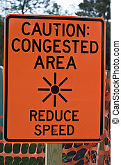 Caution Congested Area