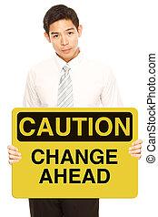 caution:, cserél, előre