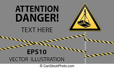 Caution - danger May fall from the height of the load. ...