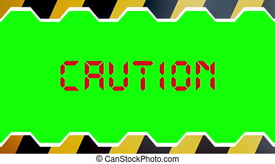 Caution Doors Closing wipe on green screen