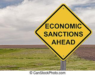 Caution - Economic Sanctions Ahead