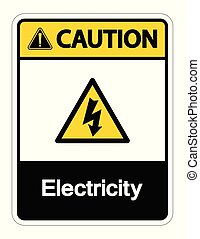 Caution Electricity Symbol Sign on white background