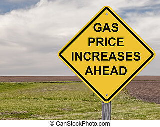 Caution - Gas Price Increases Ahead