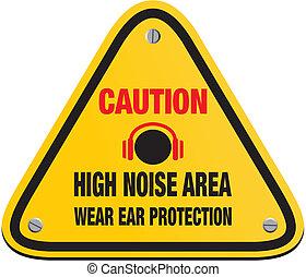 caution high noise area