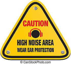 caution high noise area
