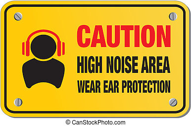 caution high noise area yellow sign