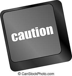 caution keyboard key showing business insurance concept