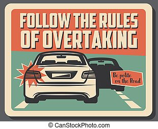 Caution of overtaking on road, driving rules