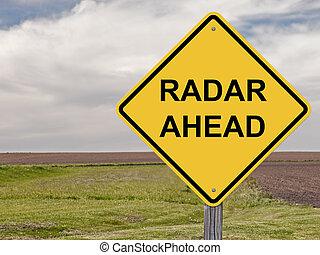 Caution - Radar Ahead - Caution Sign - Radar Ahead